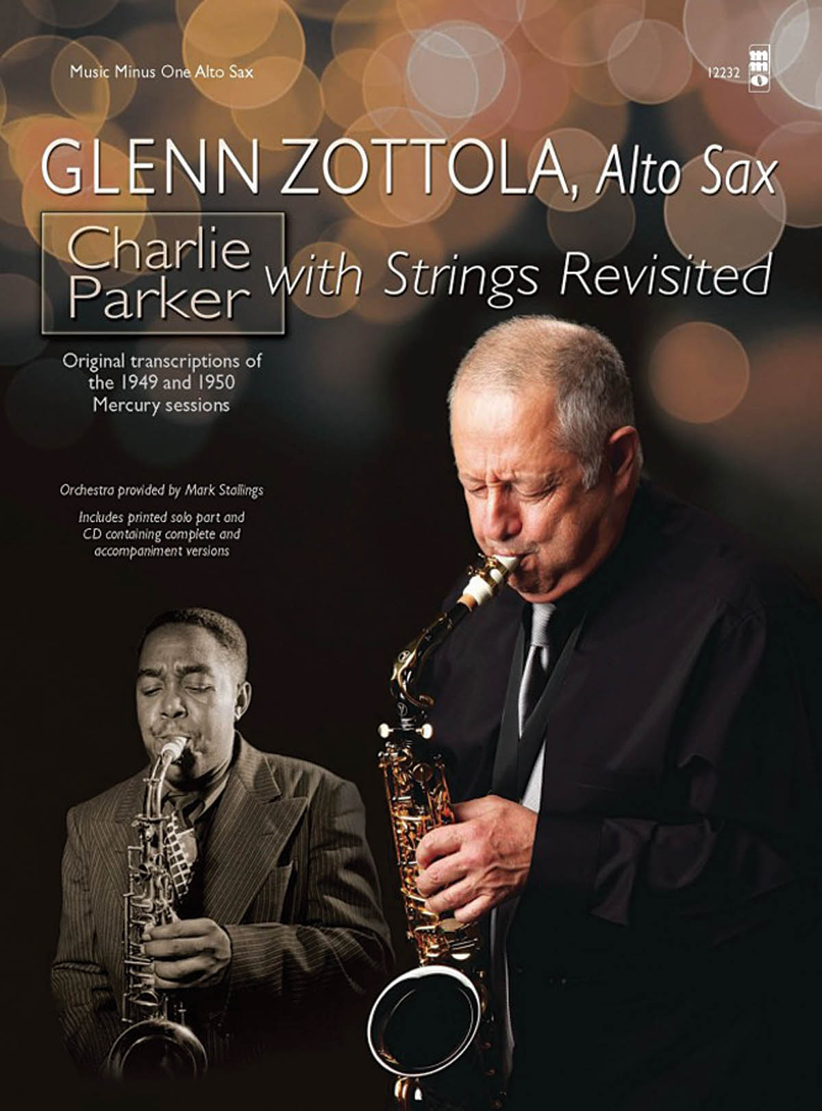 Glenn Zottola: Charlie Parker with Strings Revisited: Alto Saxophone
