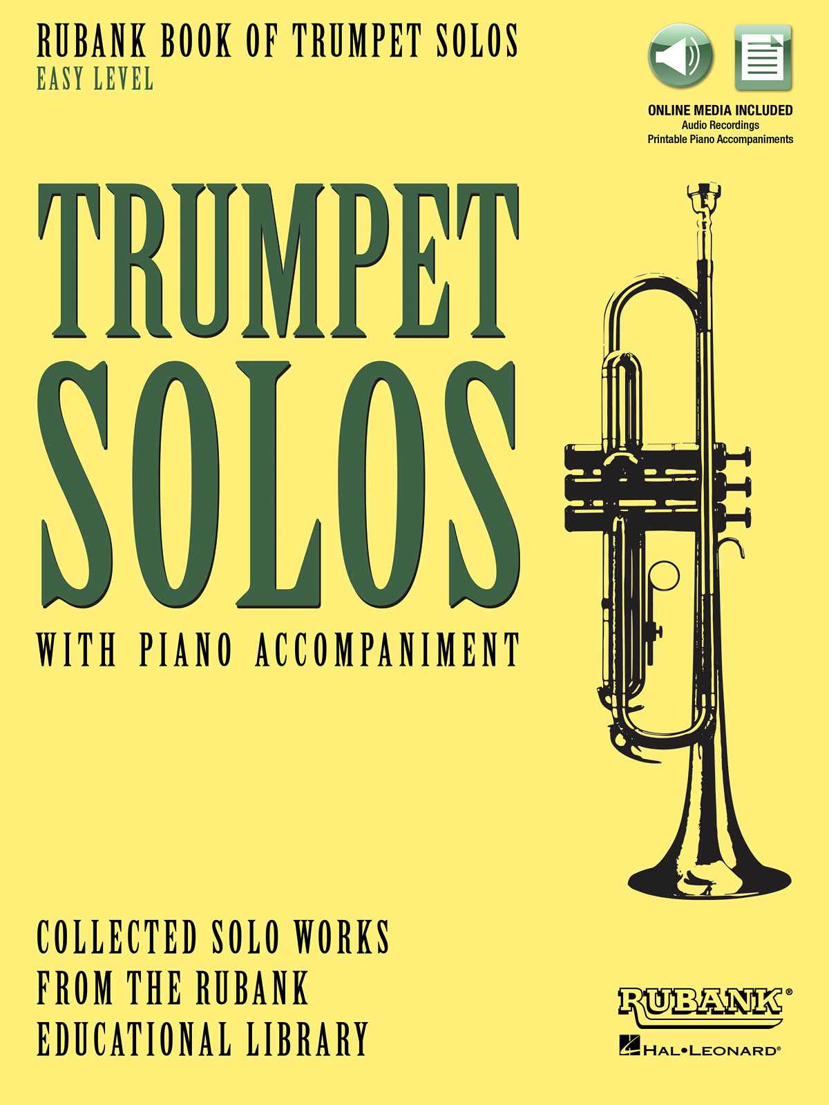 Rubank Book of Trumpet Solos - Easy Level: Trumpet and Accomp.: Instrumental