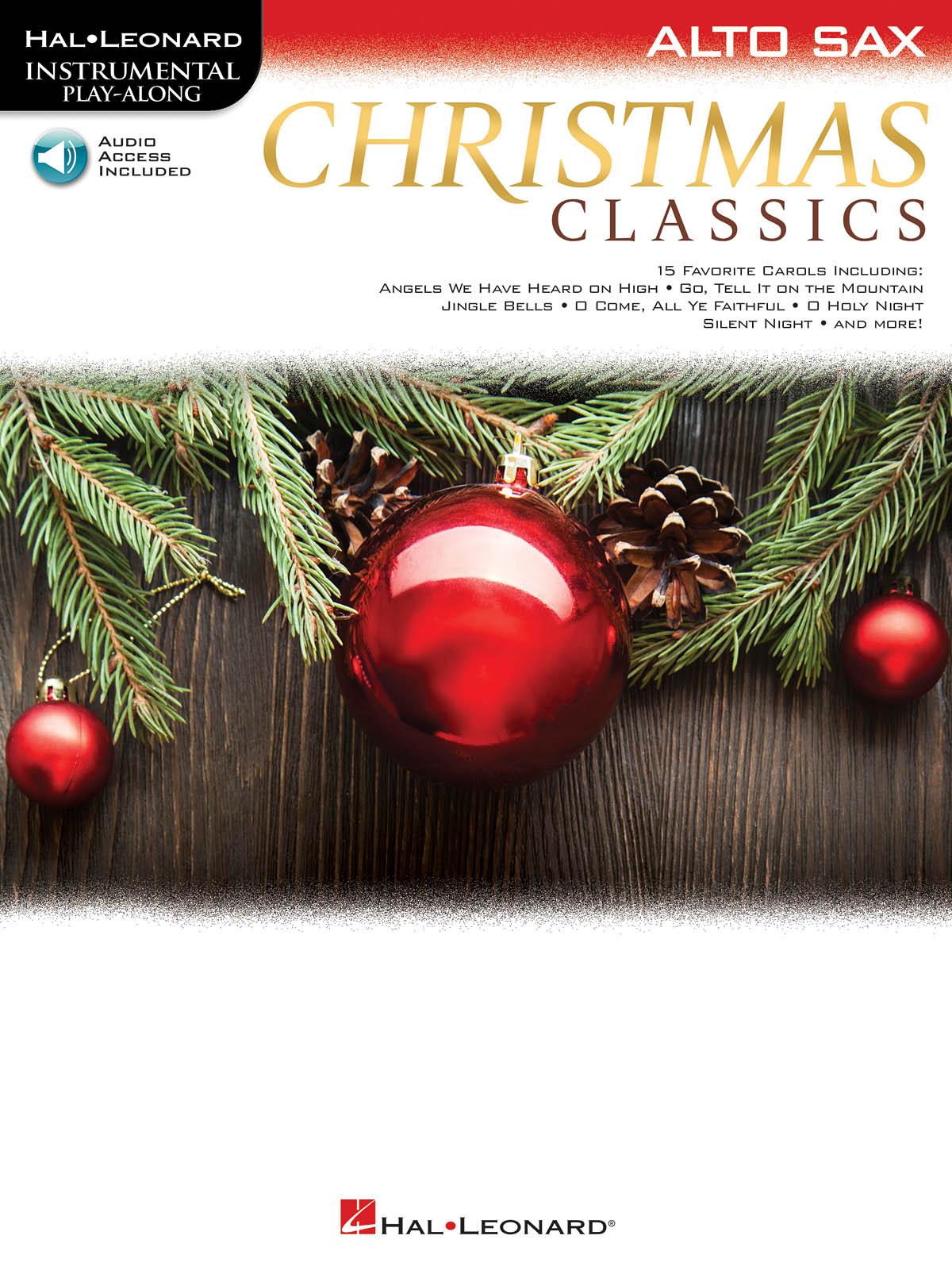Christmas Classics for Alto Sax: Alto Saxophone: Instrumental Album