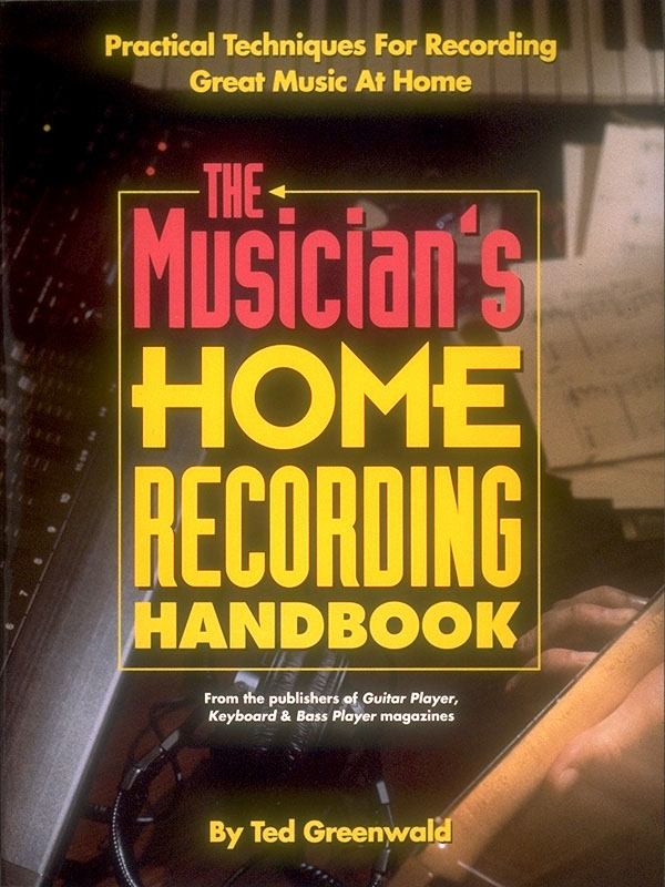 The Musician's Home Recording Handbook: Reference Books: Reference