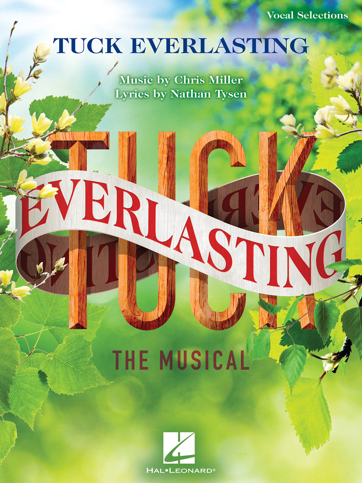 Tuck Everlasting: The Musical: Voice and Piano: Vocal Album
