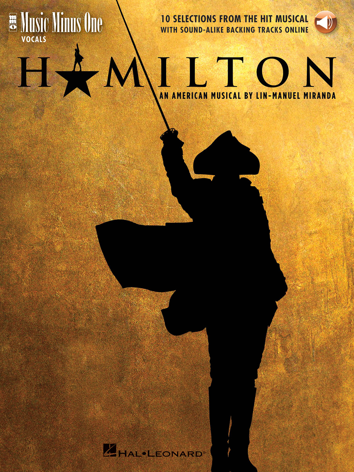 Hamilton: 10 Selections from the Hit Musical: Vocal Solo: Score