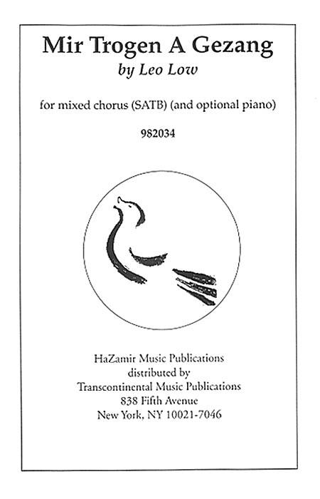 Leo Low: Mir Trogen A Gezang: Mixed Choir a Cappella: Vocal Score