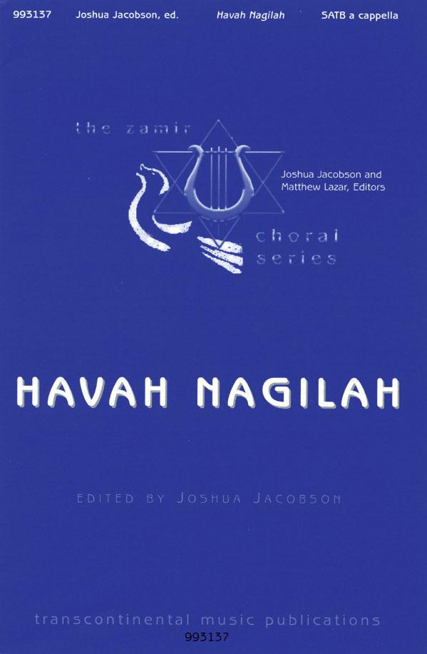 Havah Nagilah: Mixed Choir a Cappella: Vocal Score
