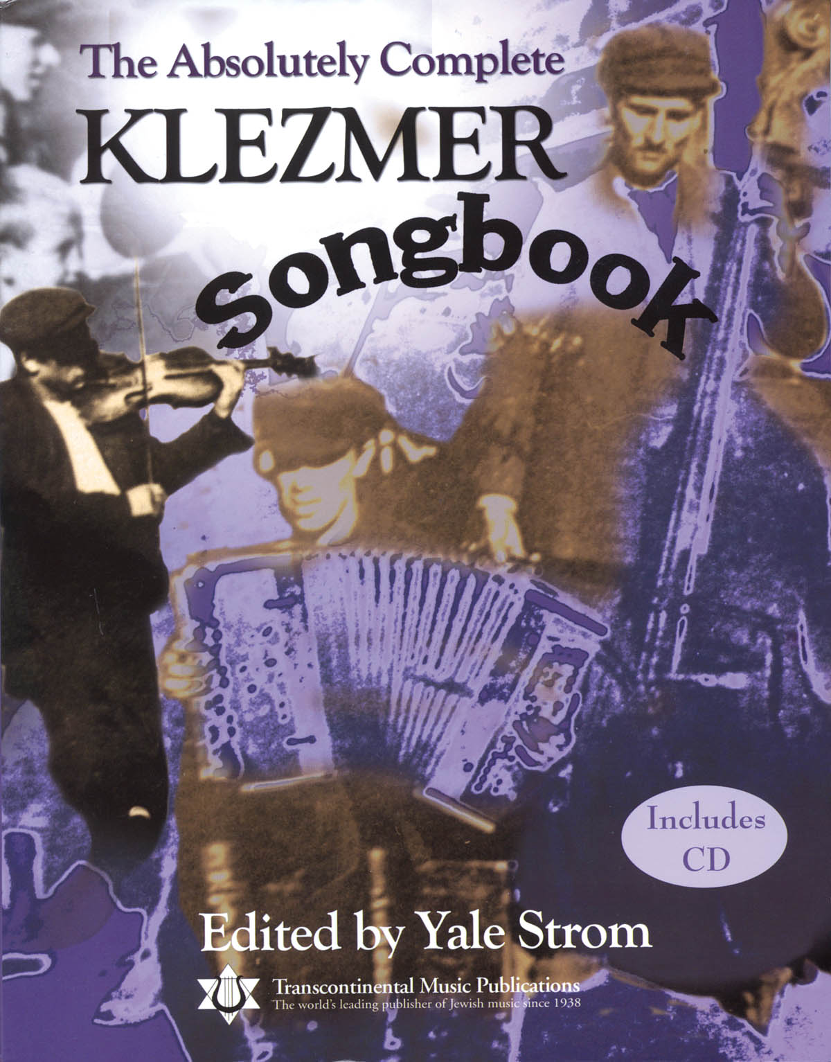 The Absolutely Complete Klezmer Songbook: Melody  Lyrics and Chords: Mixed