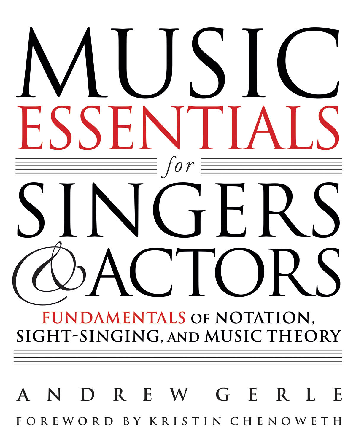 Andrew Gerle: Music Essentials for Singers and Actors: Instrumental Tutor