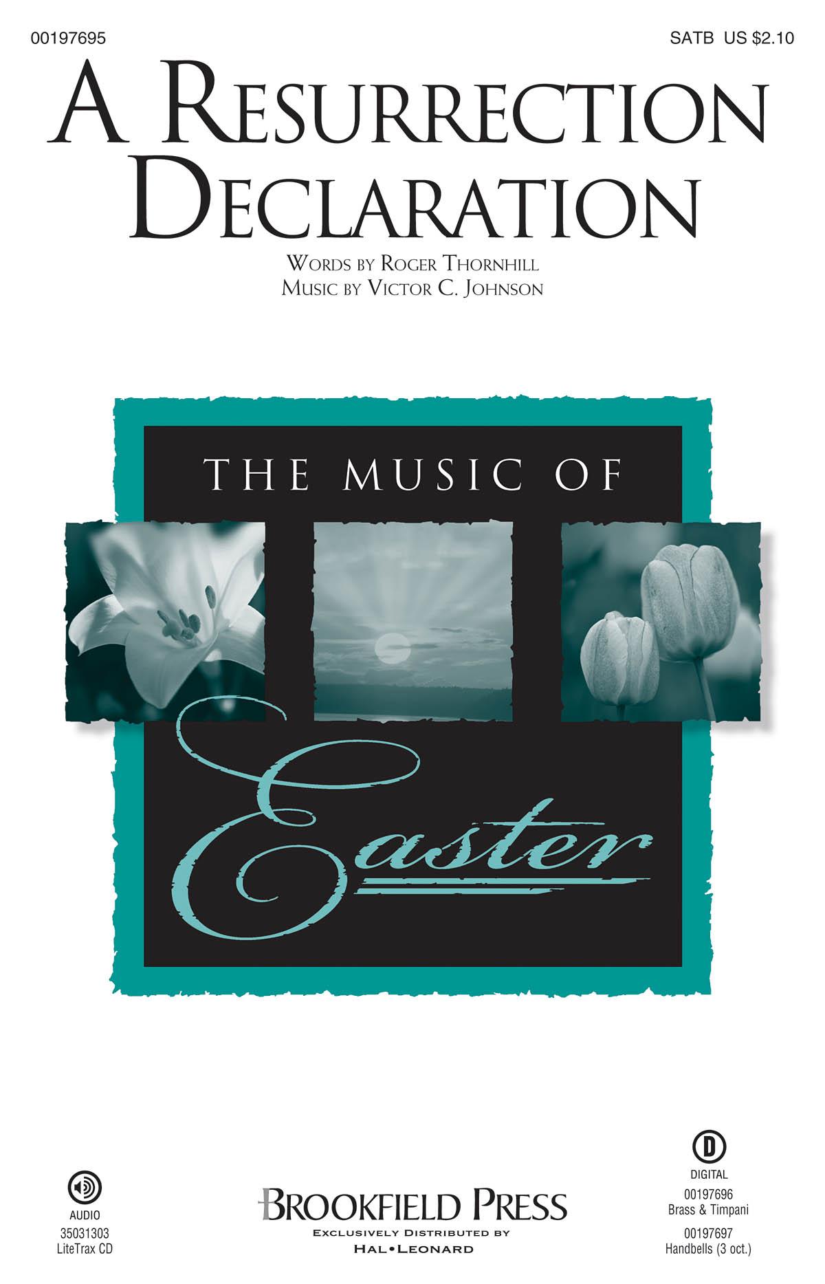 Victor C. Johnson: A Resurrection Declaration: Mixed Choir a Cappella: Vocal
