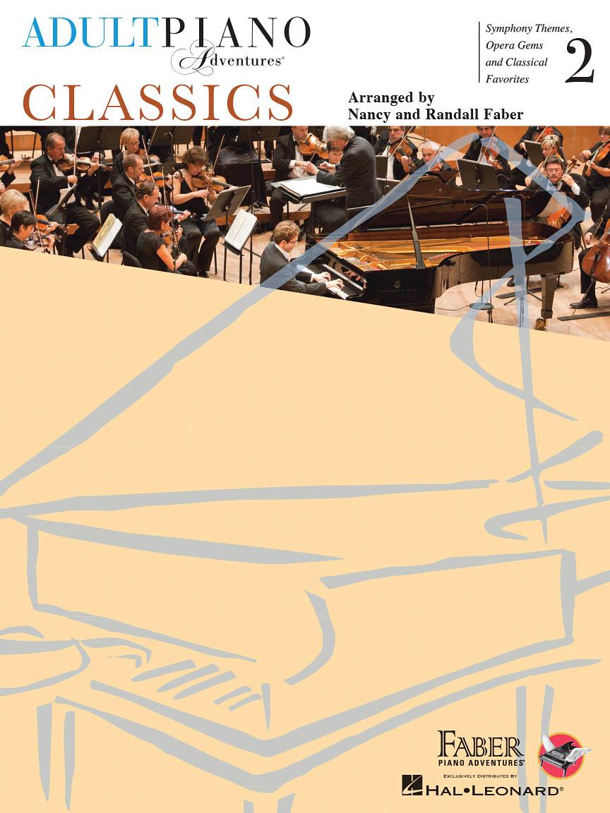 Adult Piano Adventures: Classics Book 2: Piano: Mixed Songbook
