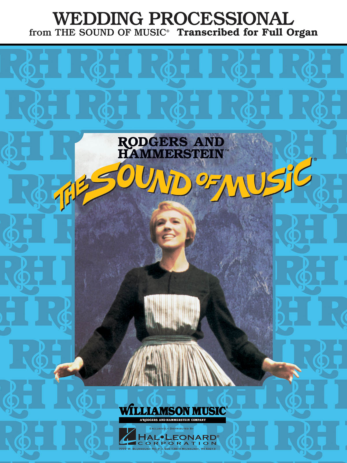 Oscar Hammerstein II Richard Rodgers: Wedding Processional (from The Sound of