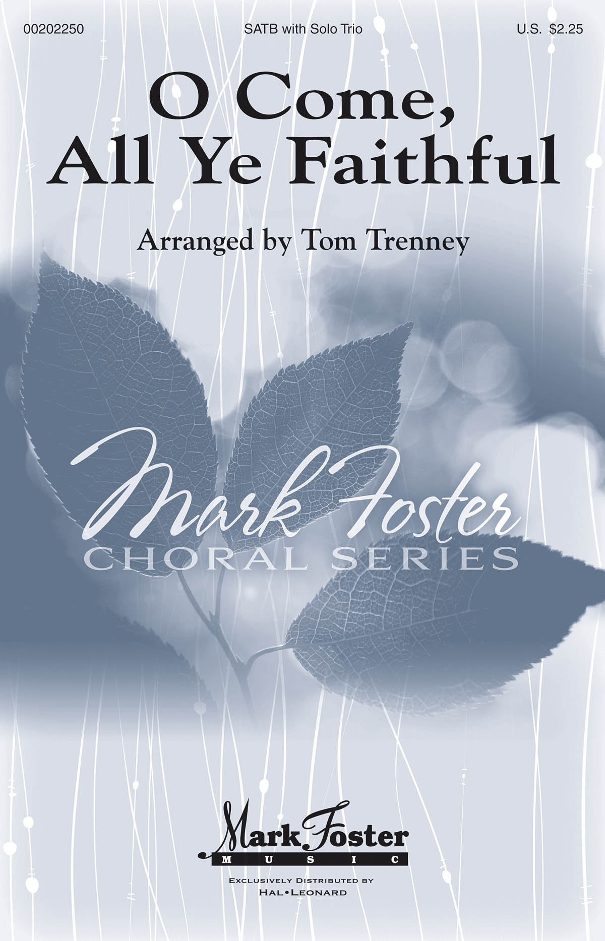 O Come  All Ye Faithful: Mixed Choir a Cappella: Vocal Score