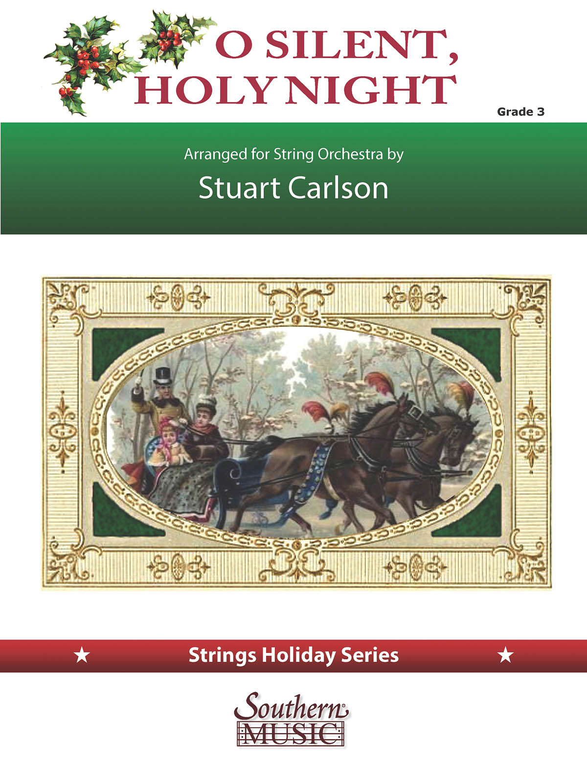 Stuart Ross Carlson: O Silent  Holy Night: String Orchestra: Score & Parts