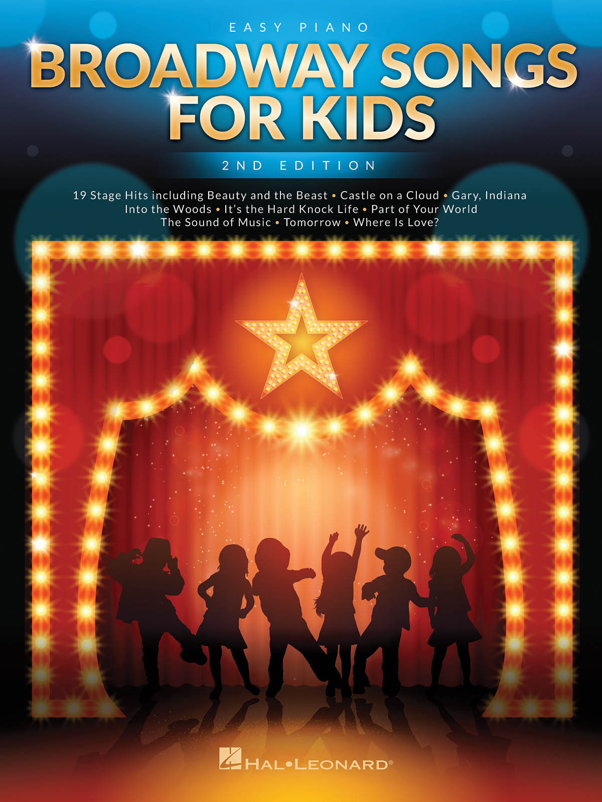 Broadway Songs for Kids - 2nd Edition: Easy Piano: Mixed Songbook
