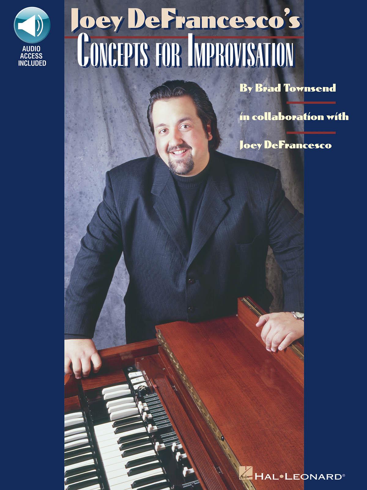 Joey DeFrancesco: Joey DeFrancesco's Concepts for Improvisation: Piano: