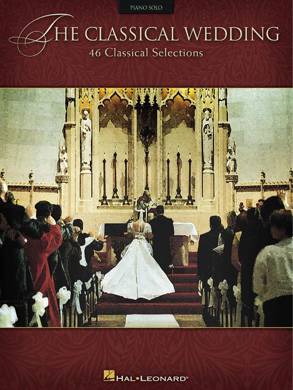 The Classical Wedding: Piano: Instrumental Album