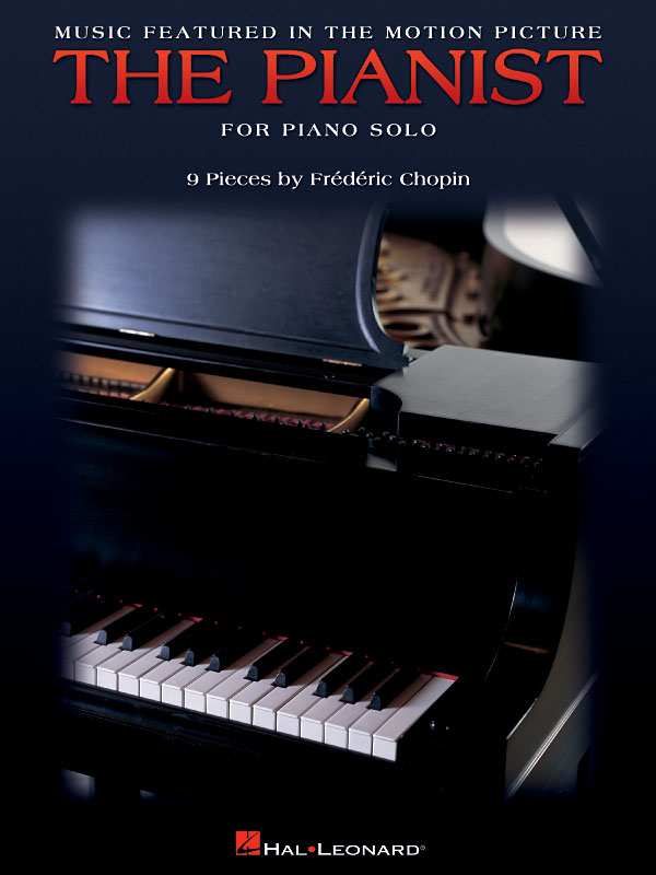Frédéric Chopin: Music Featured in the Motion Picture The Pianist: Piano: