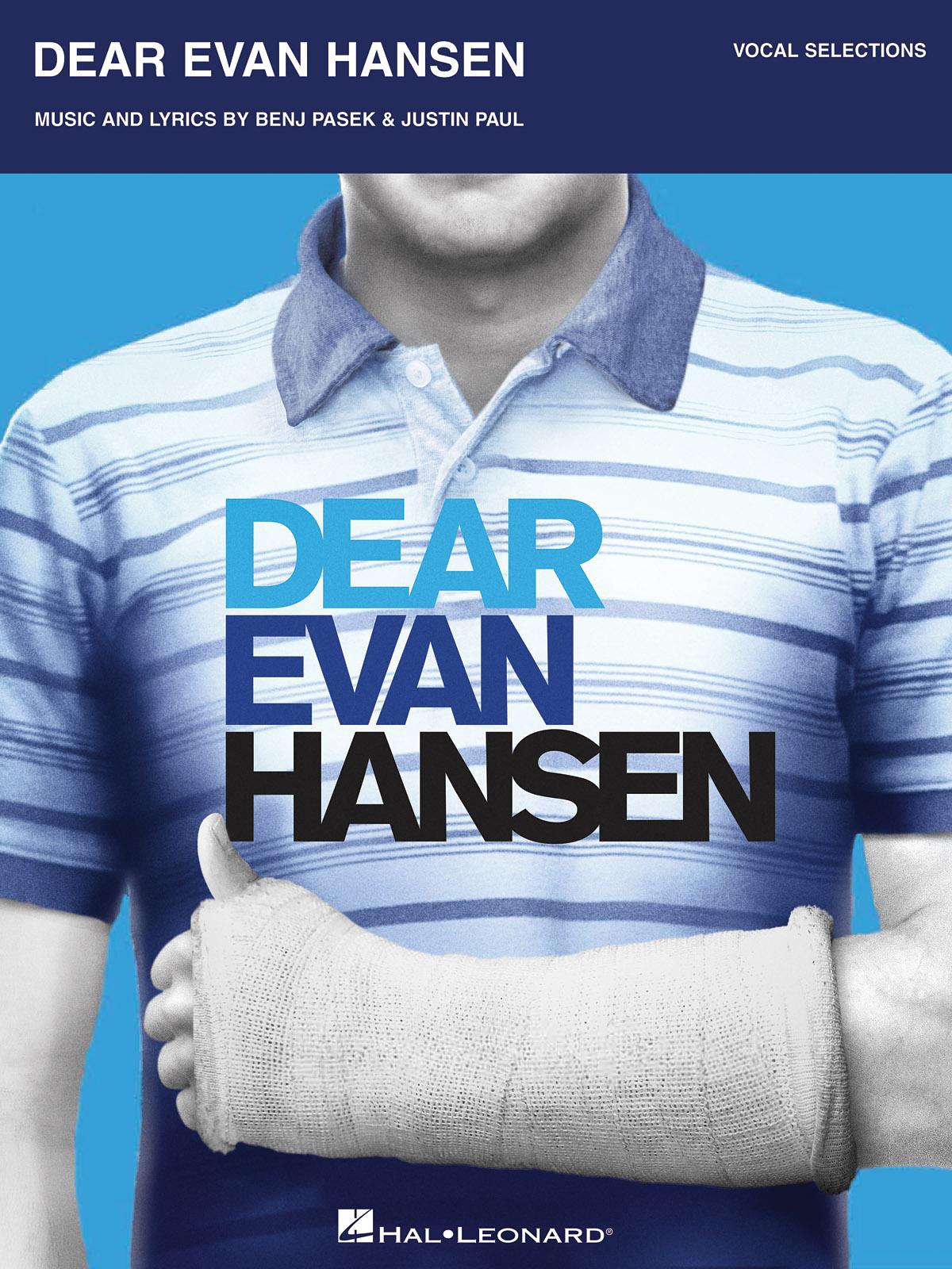 Benj Pasek Justin Paul: Dear Evan Hansen: Piano  Vocal and Guitar: Vocal Album