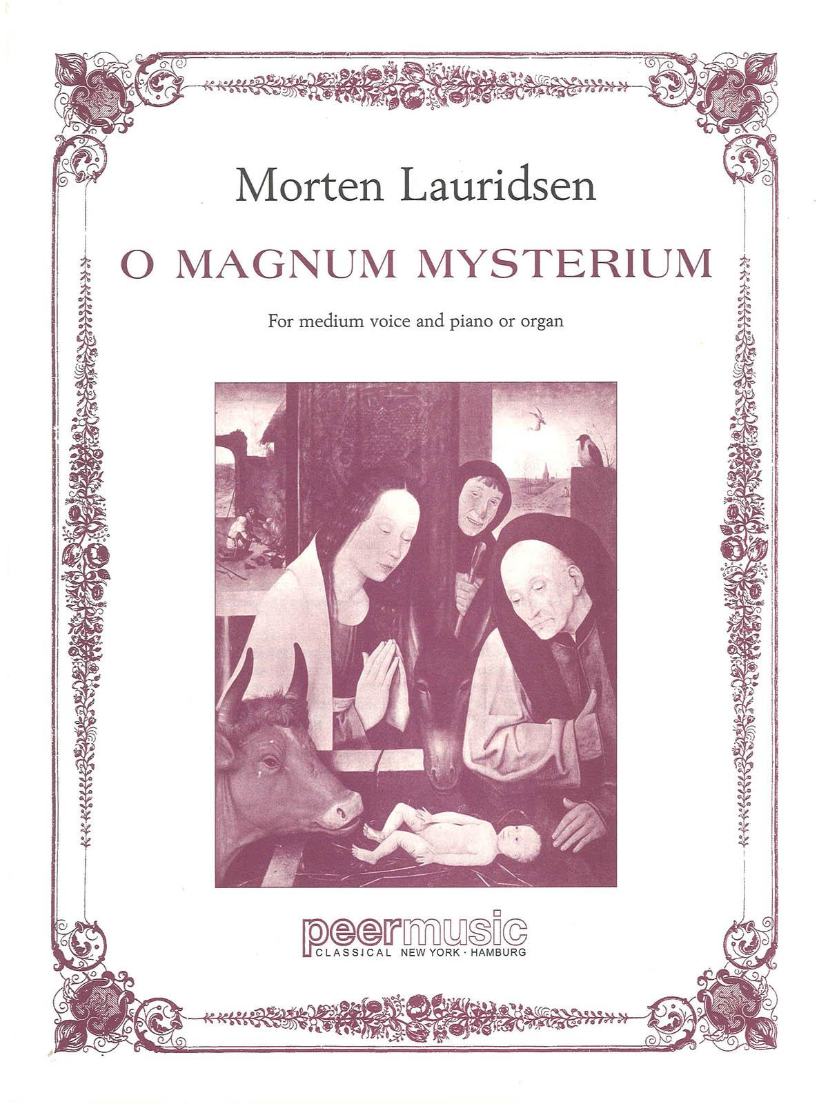 Morten Lauridsen: O Magnum Mysterium: Medium Voice