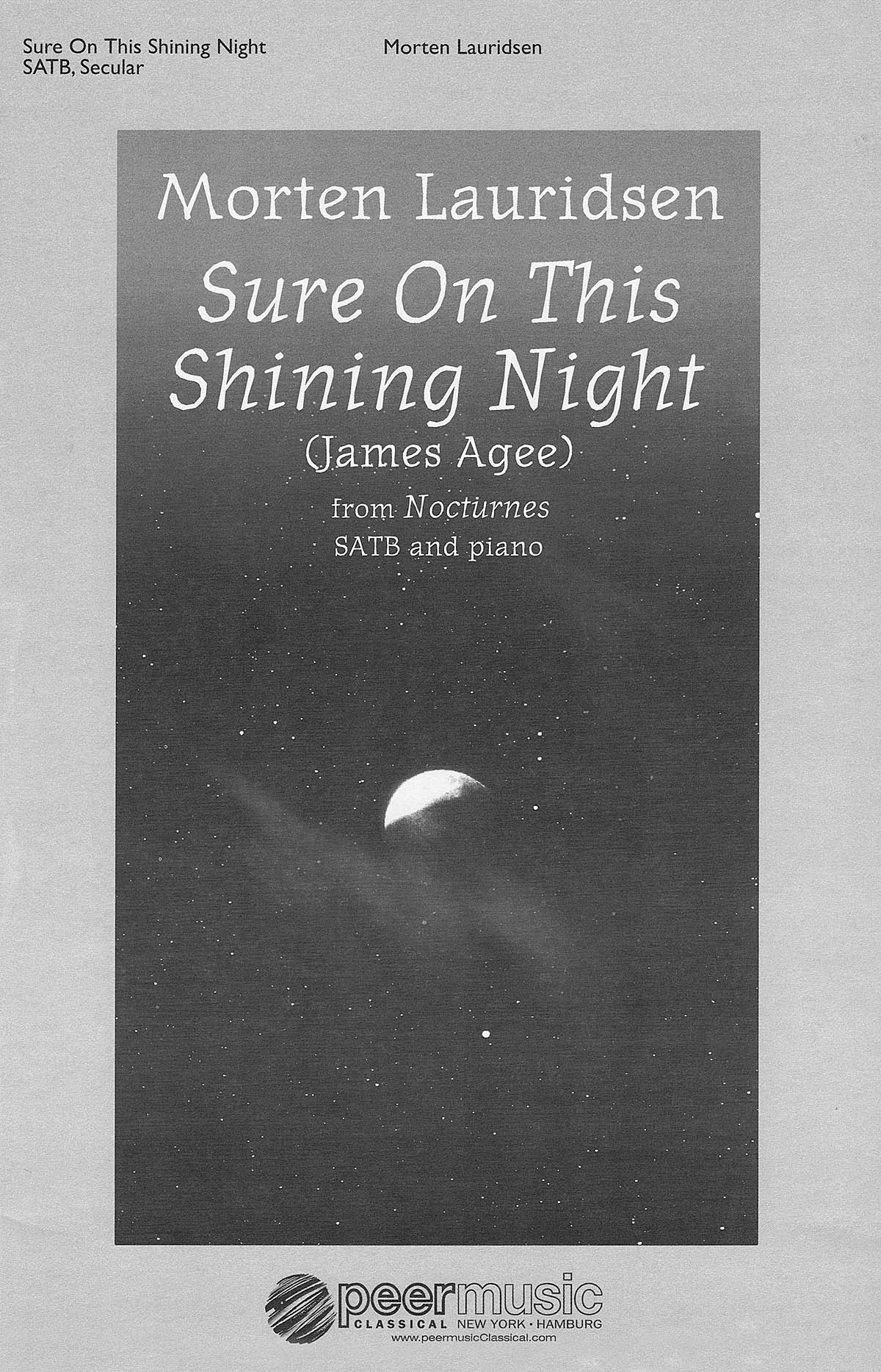 Morten Lauridsen: Sure On This Shining Night: Mixed Choir a Cappella: Vocal