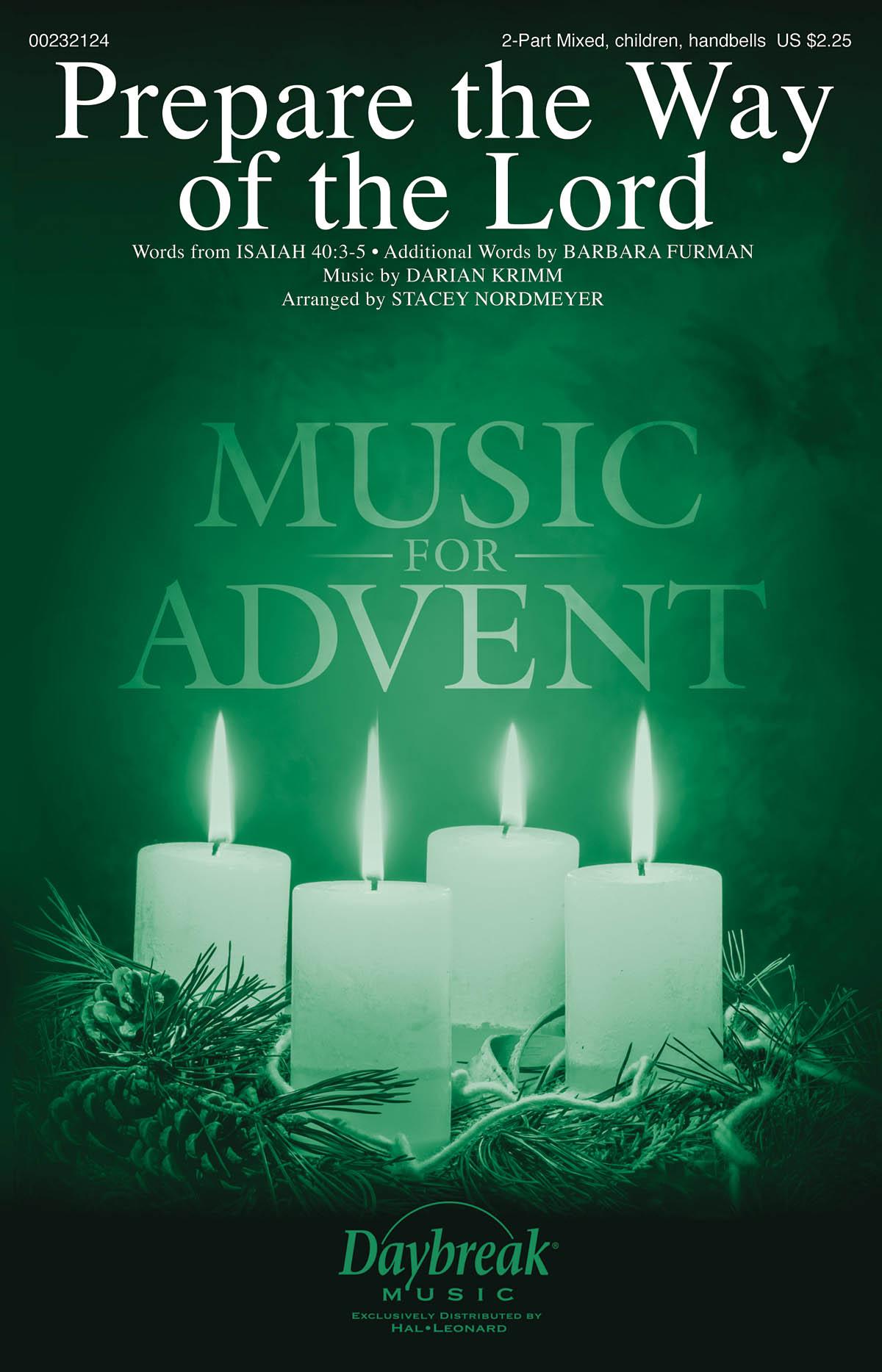 Darian Krimm Barbara Furman: Prepare the Way of the Lord: Mixed Choir a