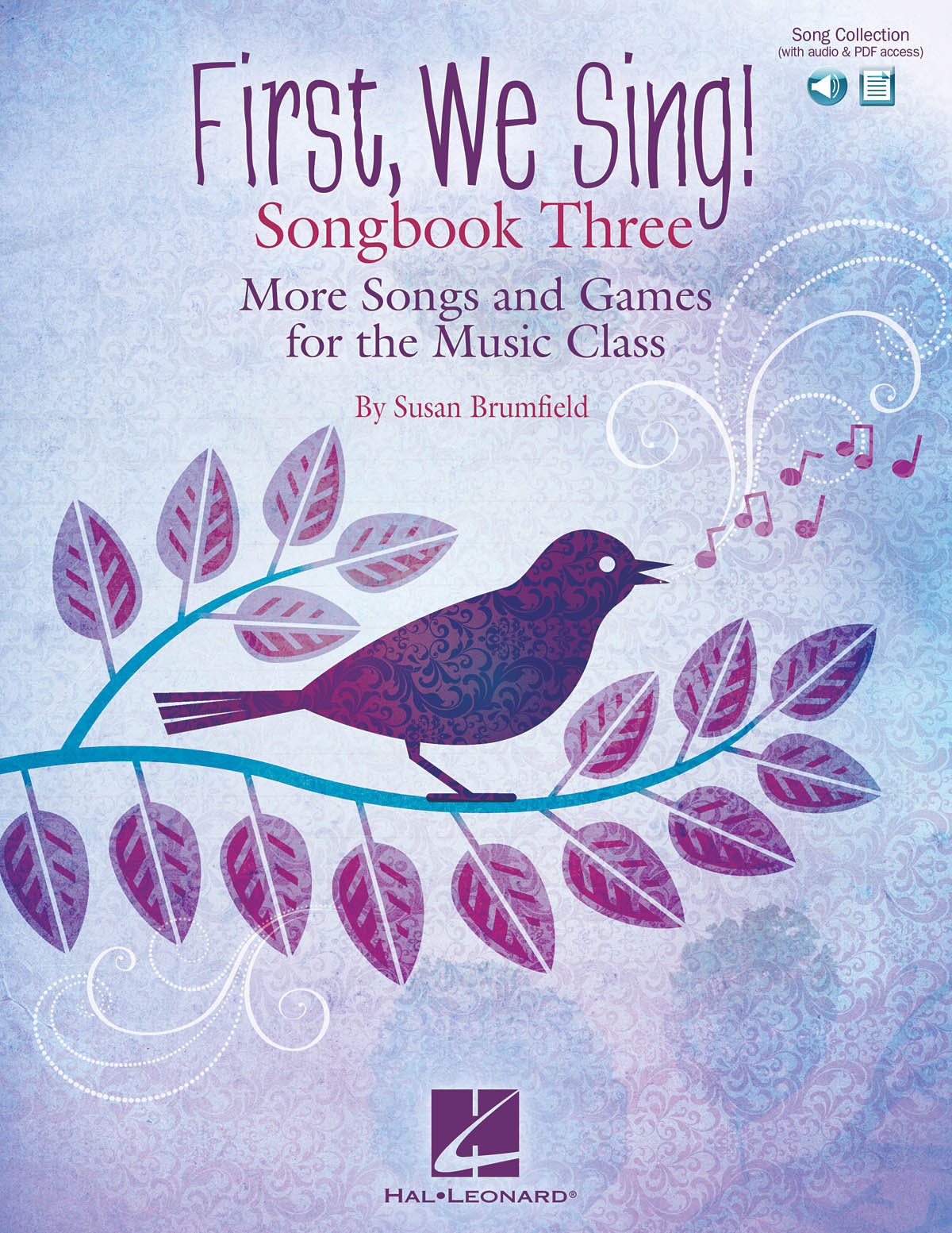 Susan Brumfield: First  We Sing! Songbook Three: Vocal Solo: Vocal Album