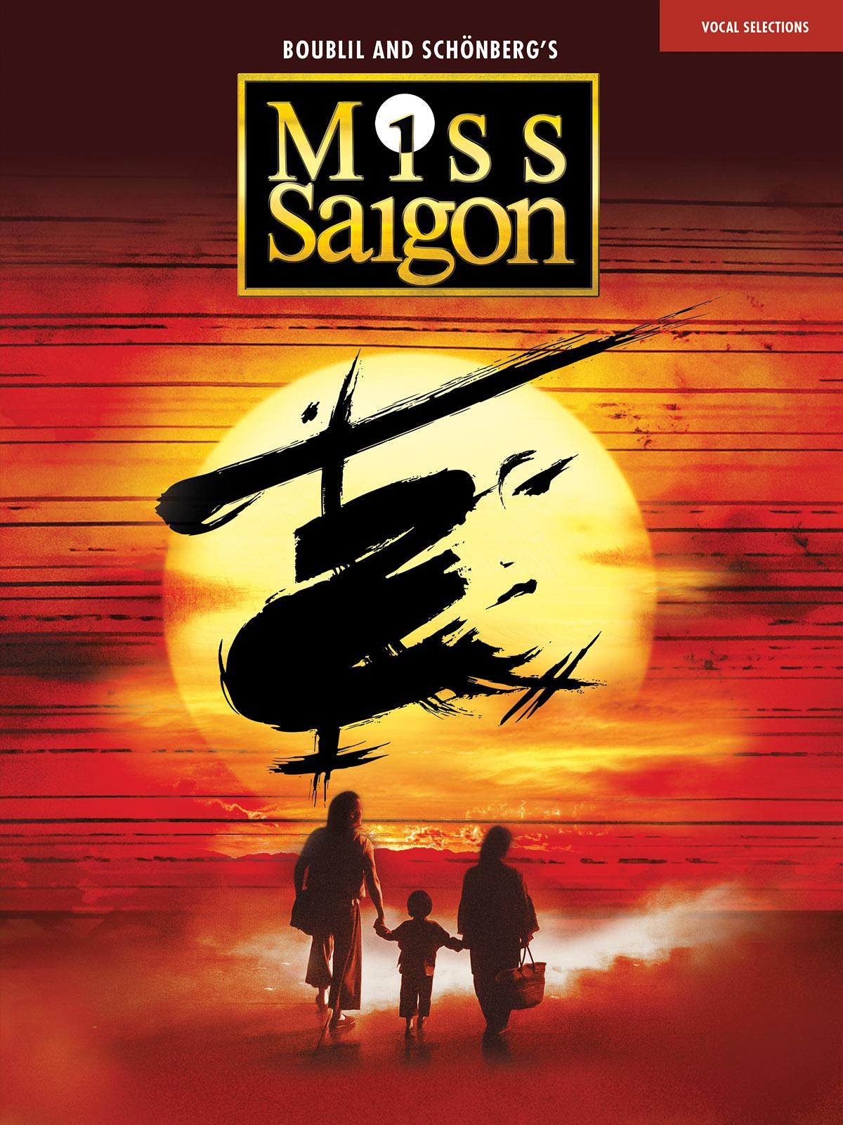 Alain Boublil Claude-Michel Schönberg: Miss Saigon (2017 Broadway Edition):
