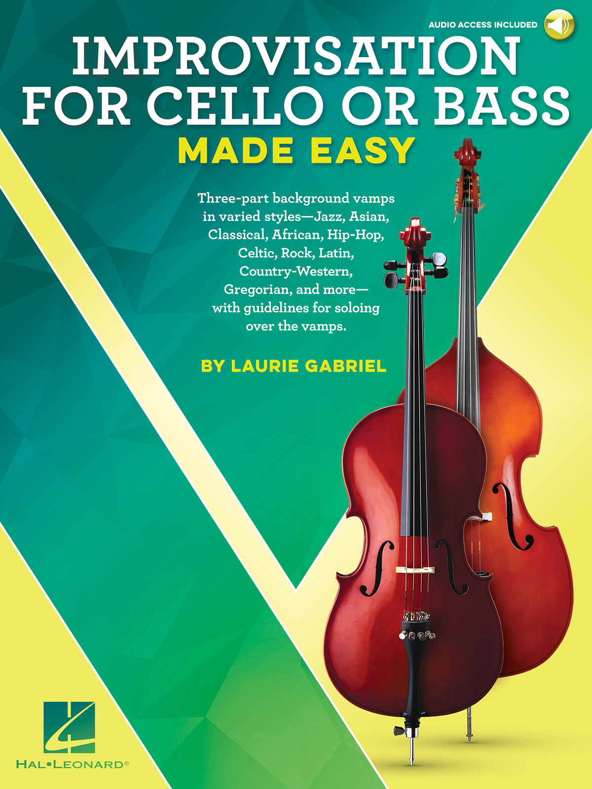 Laurie Gabriel: Improvisation for Cello or Bass Made Easy: Cello Solo: