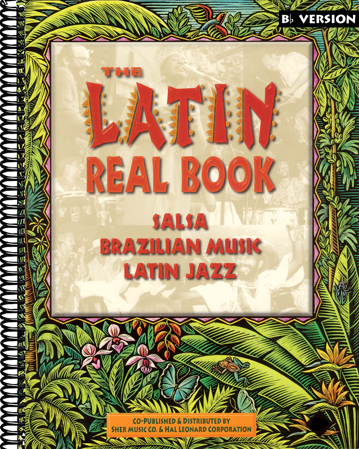 The Latin Real Book: E Flat Instrument: Mixed Songbook