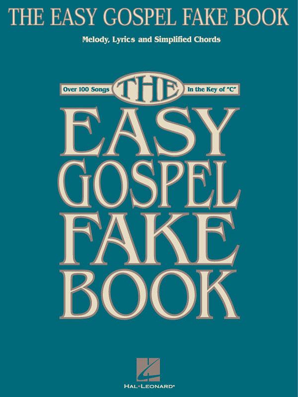 The Easy Gospel Fake Book: Vocal Solo: Instrumental Album
