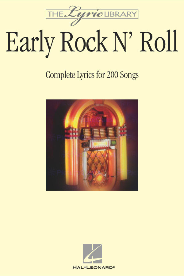 The Lyric Library: Early Rock 'N' Roll: Melody  Lyrics and Chords: Mixed