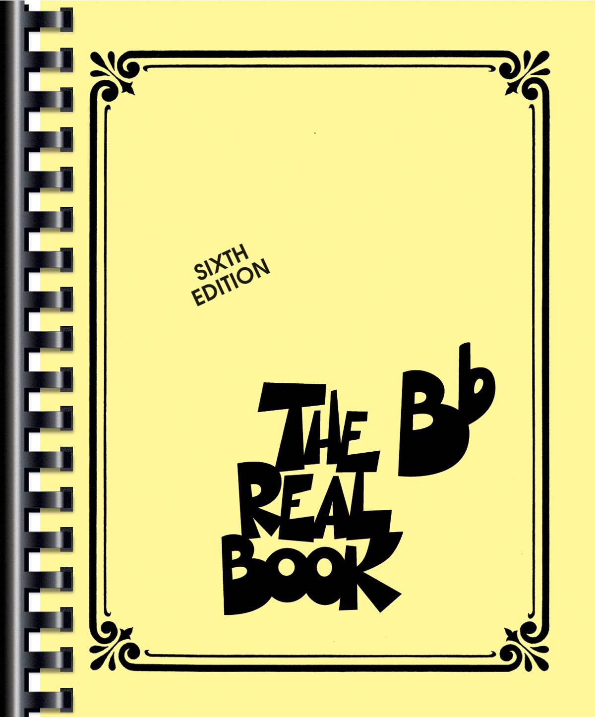 The Real Book - Volume I (6th ed.): B-Flat Instrument: Instrumental Album