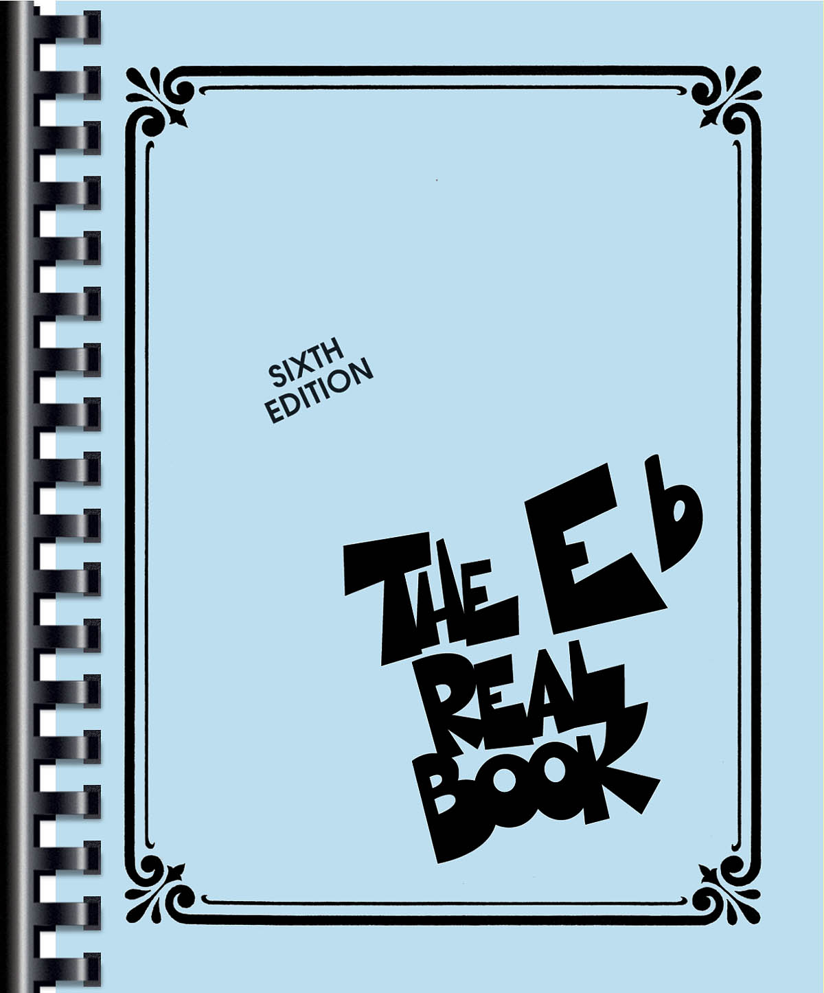 The Real Book - Volume I (6th ed.): E Flat Instrument: Instrumental Album