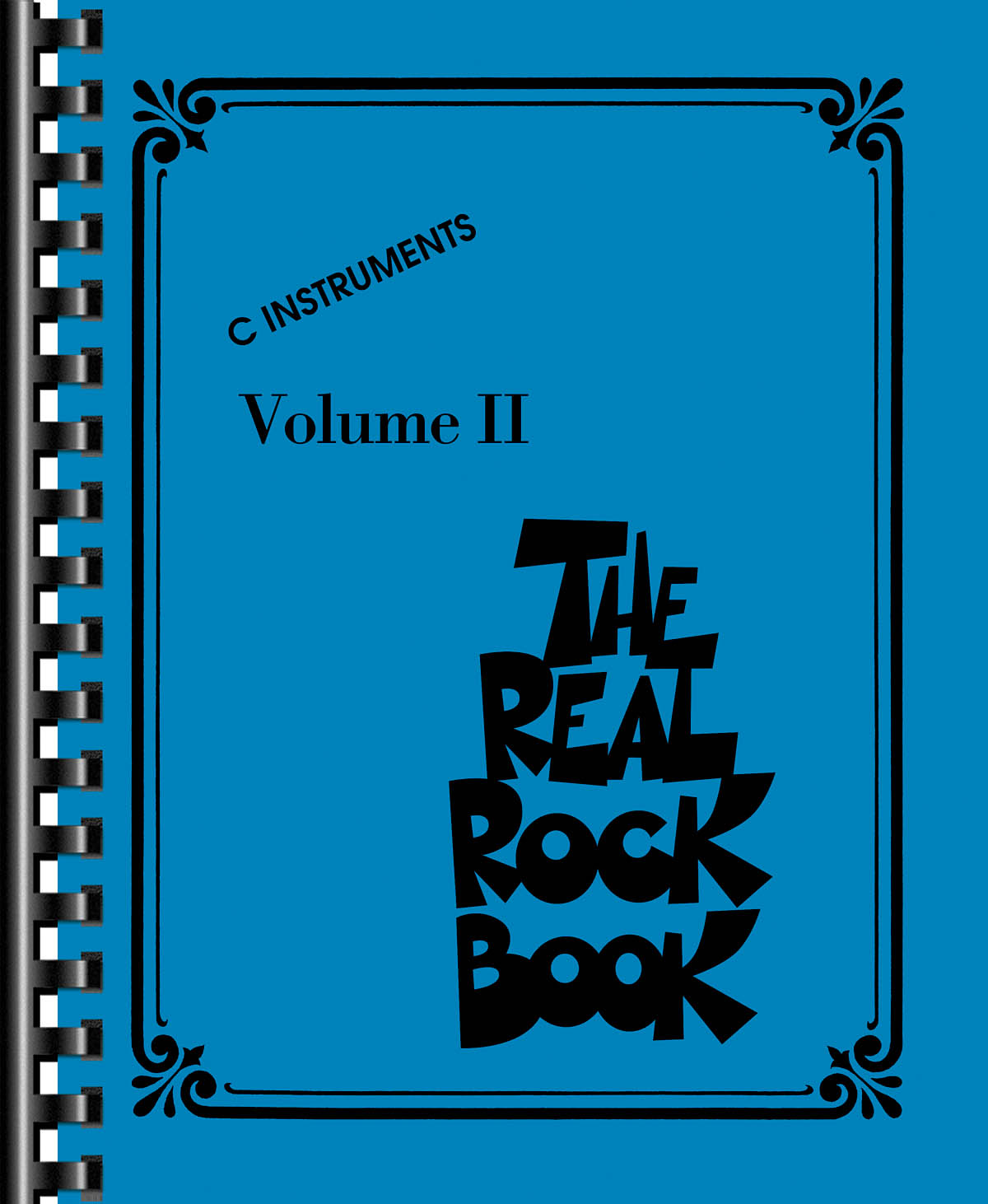 The Real Rock Book - Volume II: C Instrument: Mixed Songbook