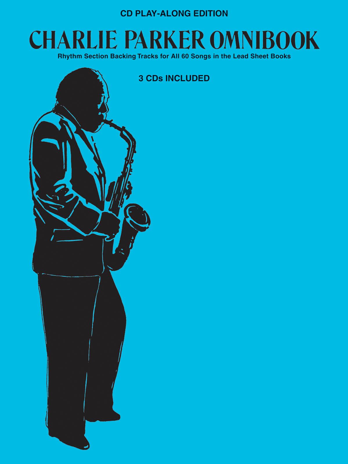 Charlie Parker: Charlie Parker Omnibook CD Play-Along Edition 3 cd: Saxophone: