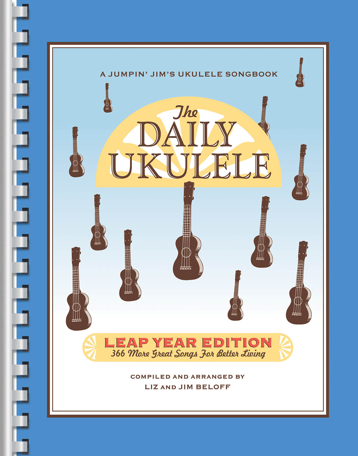 The Daily Ukulele – Leap Year Edition: Vocal and Guitar: Mixed Songbook