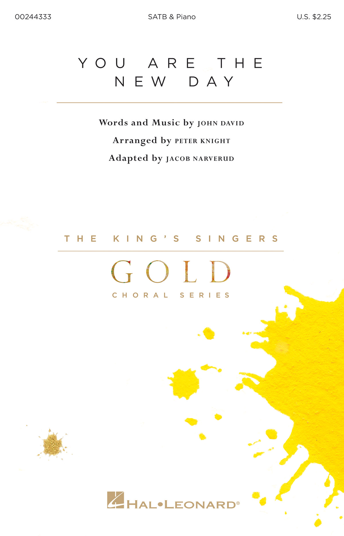 You Are the New Day: Mixed Choir a Cappella: Vocal Score