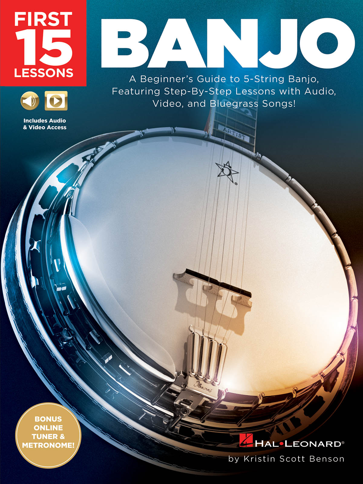 Kristin Scott Benson: First 15 Lessons - Banjo: Banjo: Instrumental Tutor