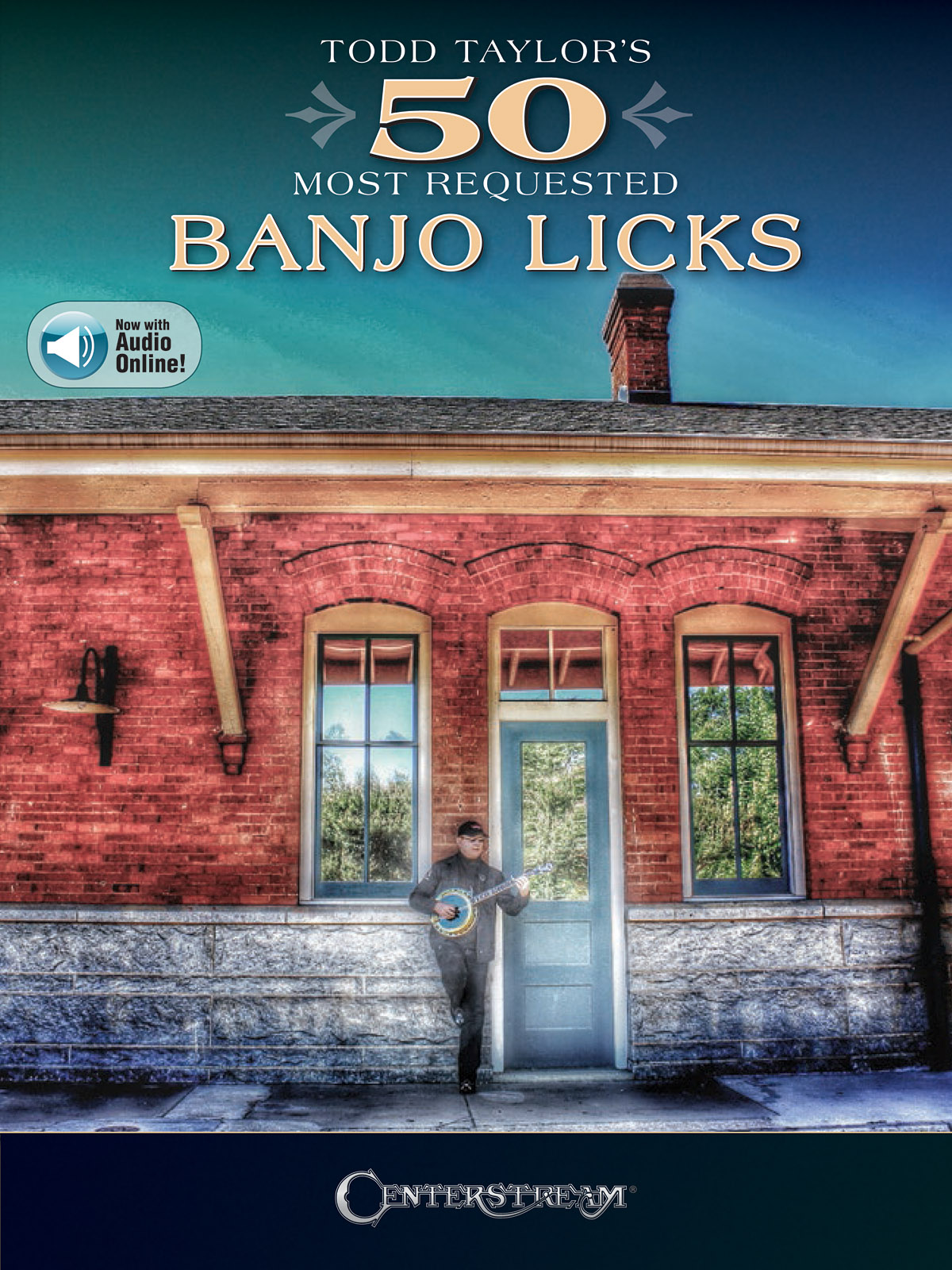 Todd Taylor's 50 Most Requested Banjo Licks: Banjo: Instrumental Album
