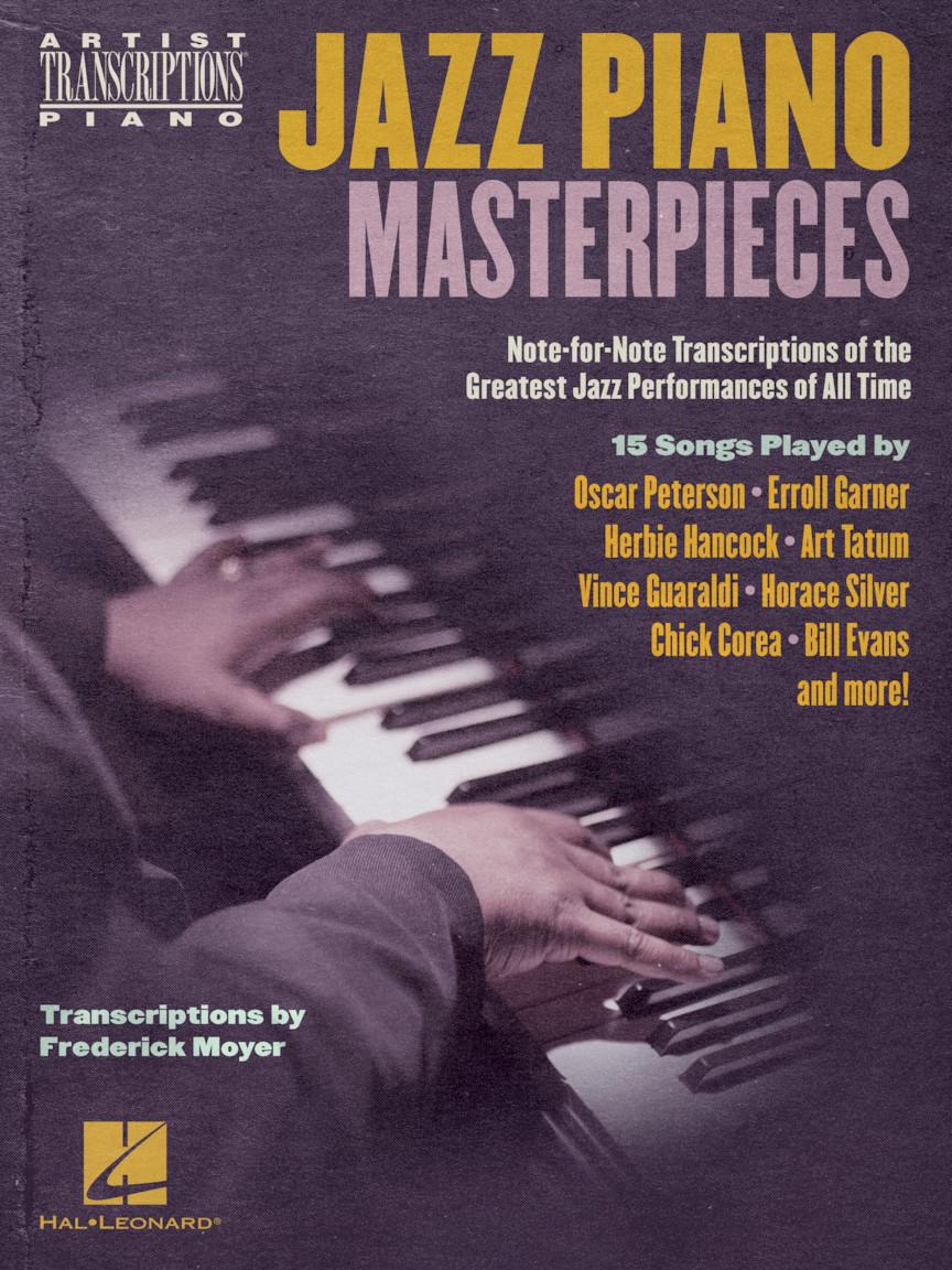 Jazz Piano Masterpieces - Note-for-Note Transcript: Piano Solo: Instrumental