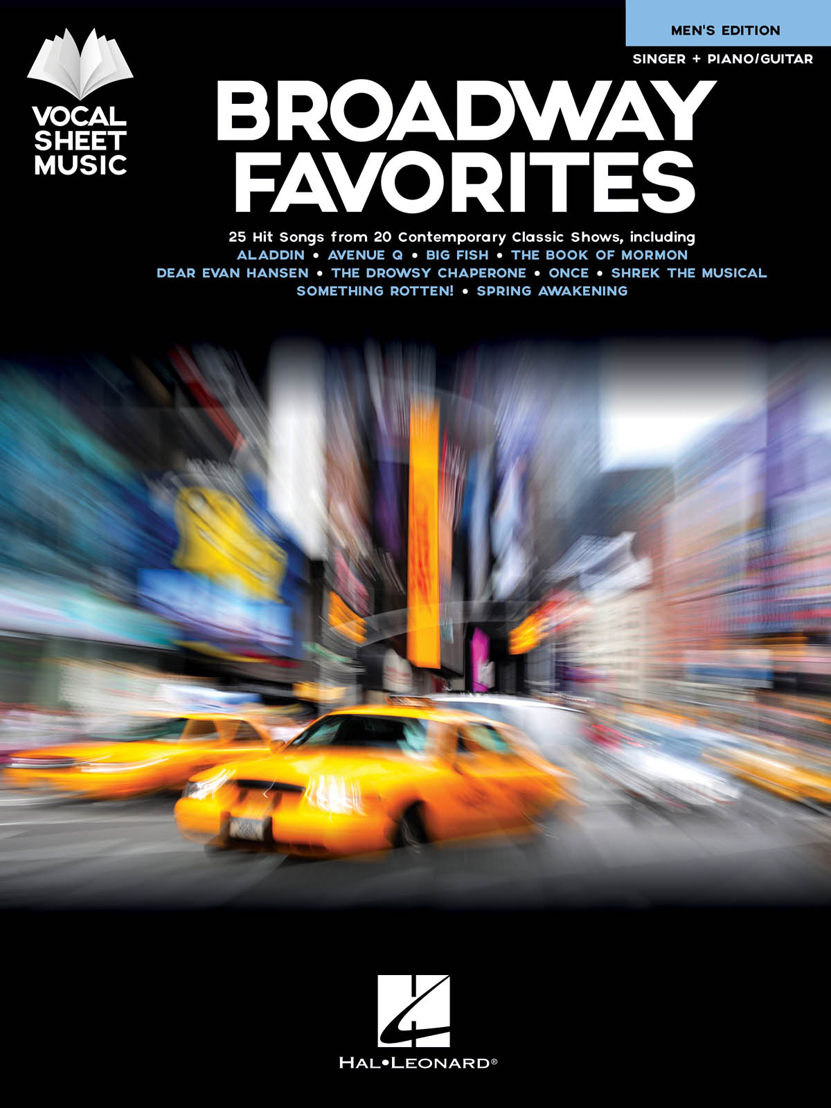 Broadway Favorites - Men's Edition: Vocal and Other Accompaniment: Vocal Album