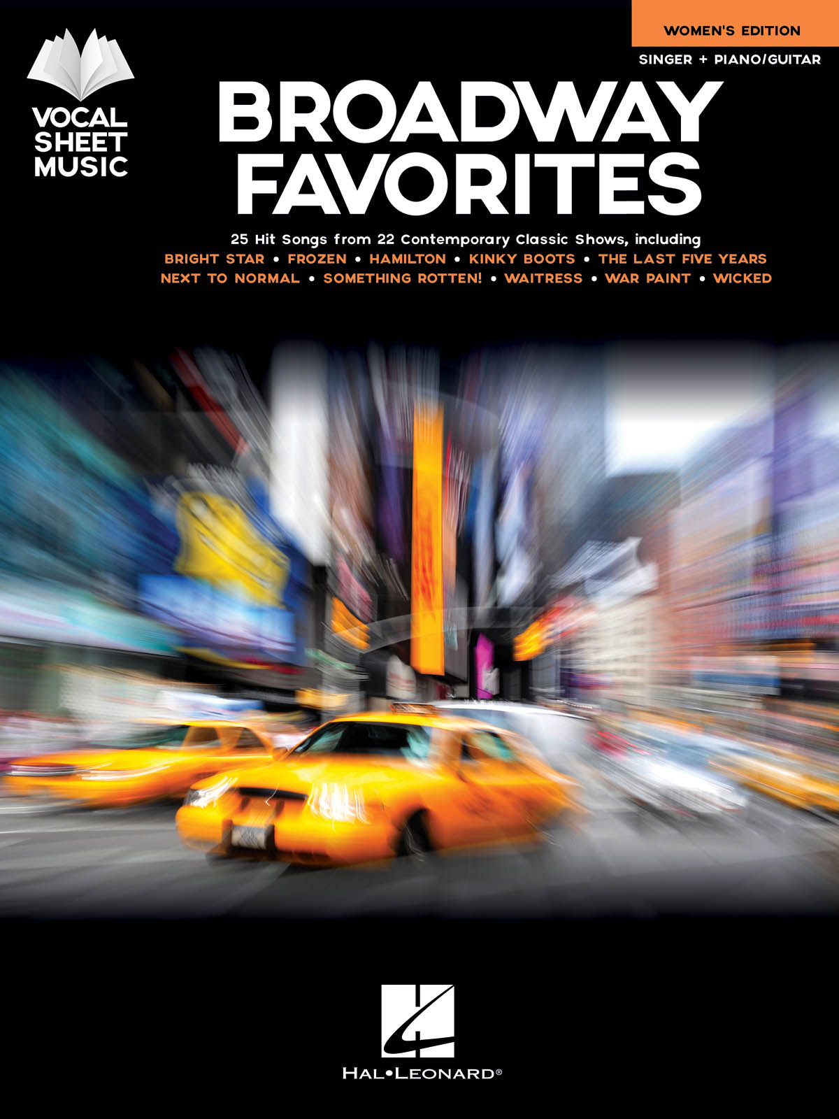 Broadway Favorites - Women's Edition: Vocal and Other Accompaniment: Vocal Album