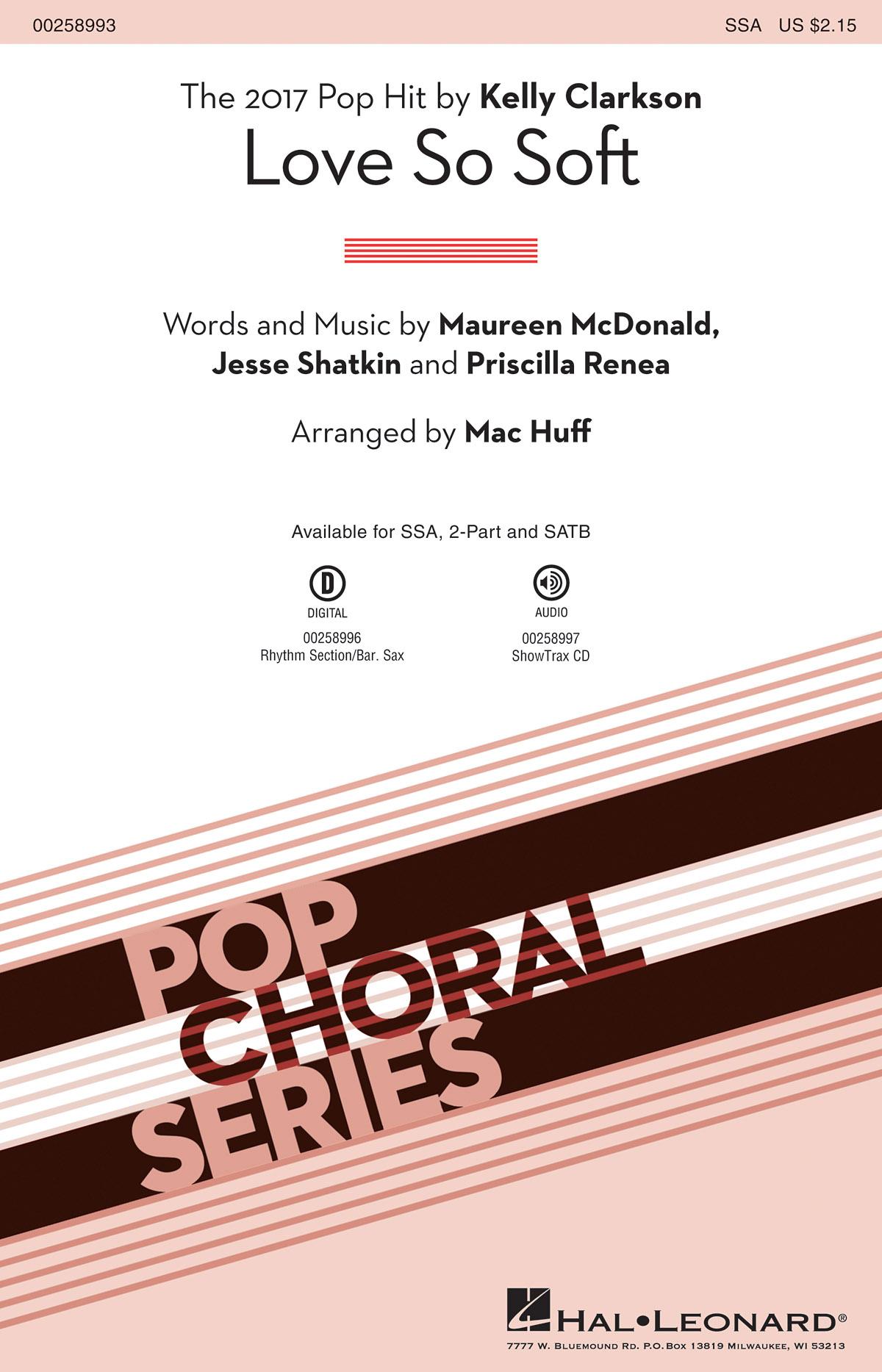 Jesse Shatkin Maureen McDonald Priscilla Renea: Love So Soft: Upper Voices a