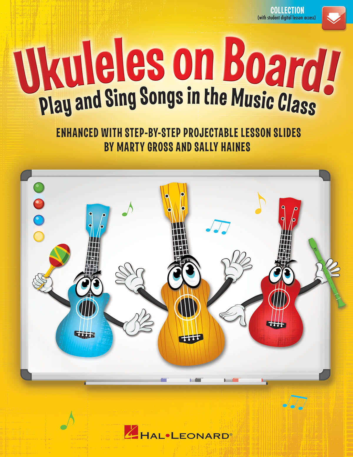 Marty Gross Sally Haines: Ukuleles on Board!: Ukulele Solo: Classroom Resource