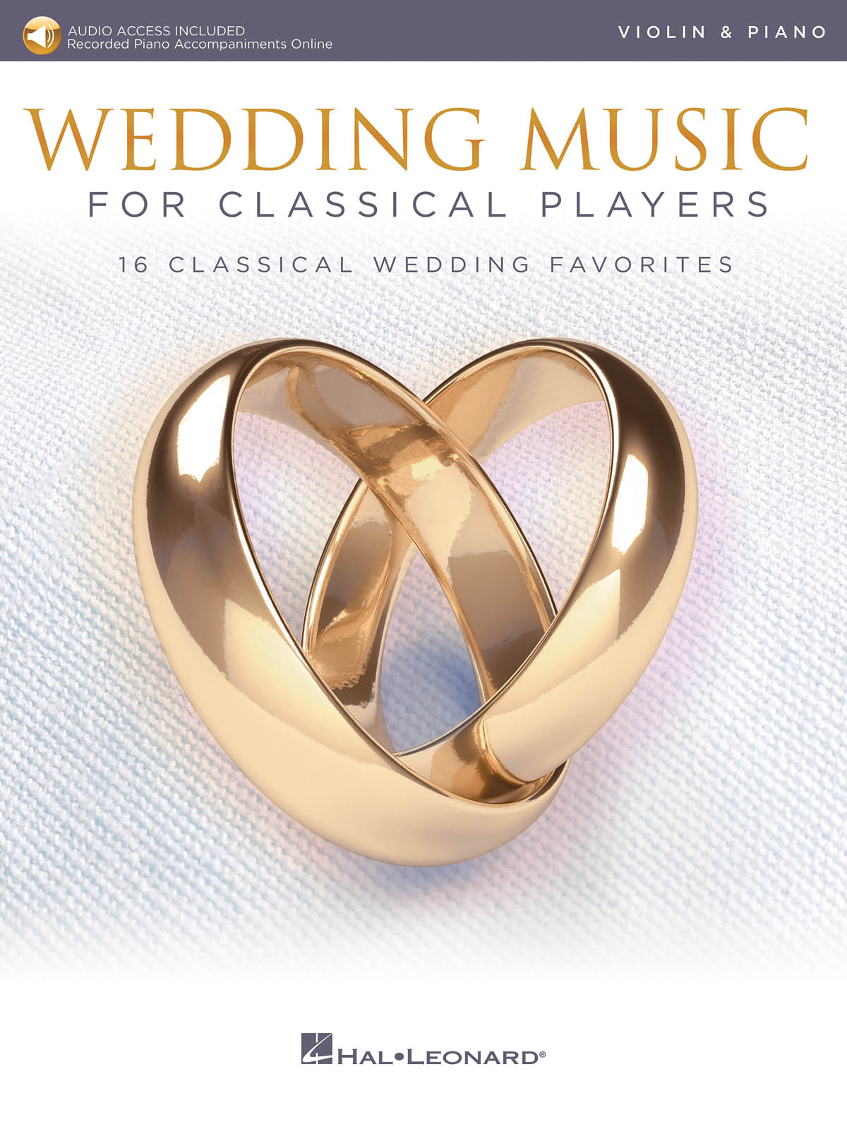 Wedding Music for Classical Players - Violin: Violin and Accomp.