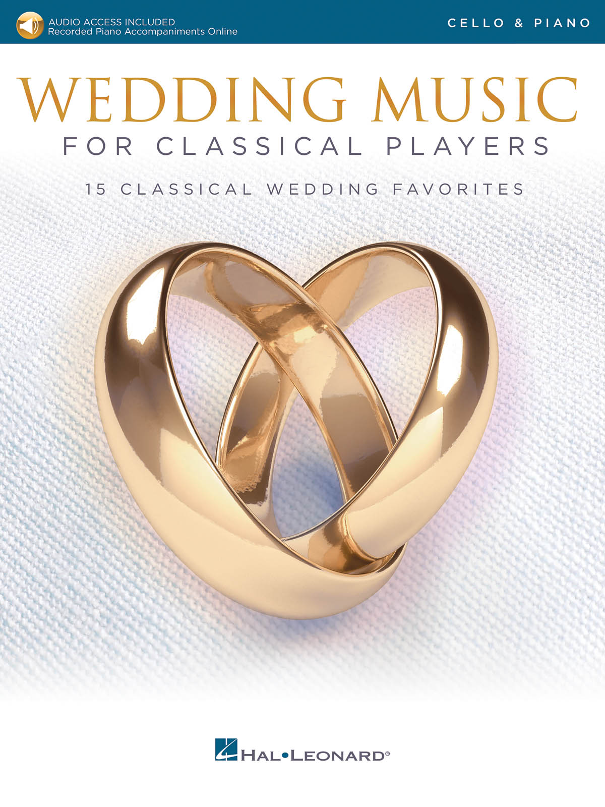 Wedding Music for Classical Players - Cello: Cello and Accomp.