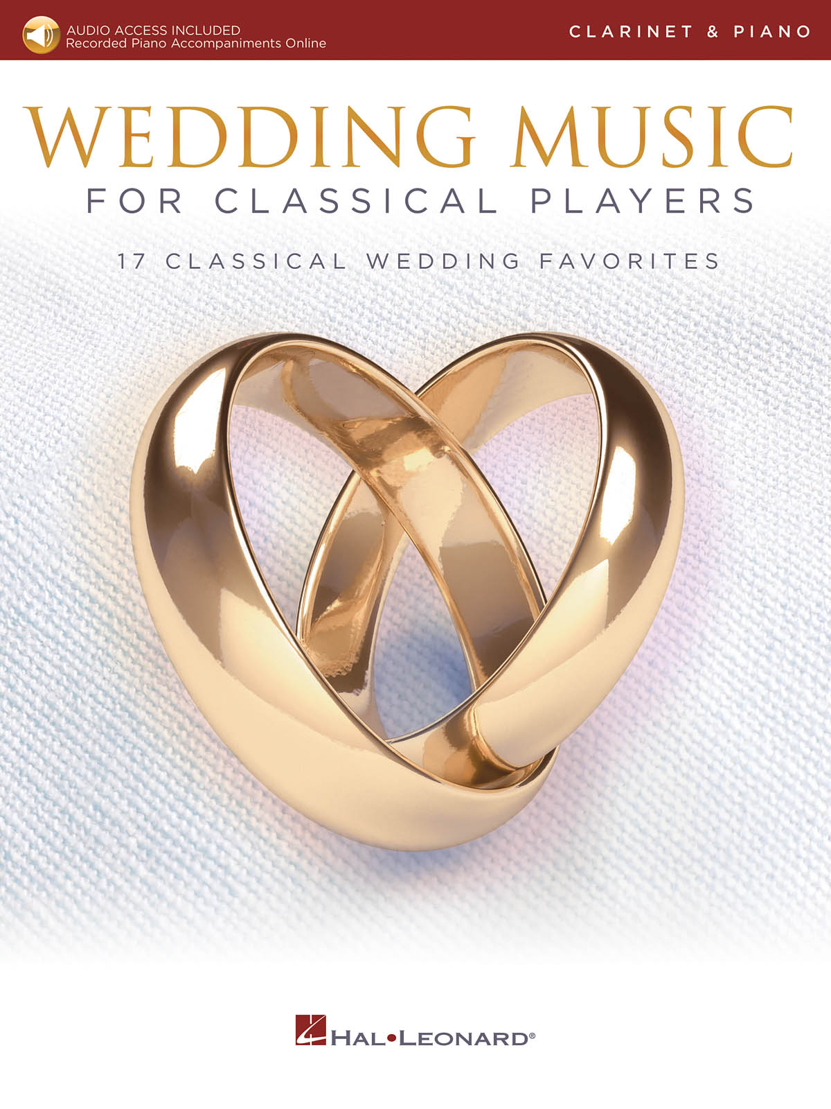 Wedding Music for Classical Players - Clarinet: Clarinet and Accomp.