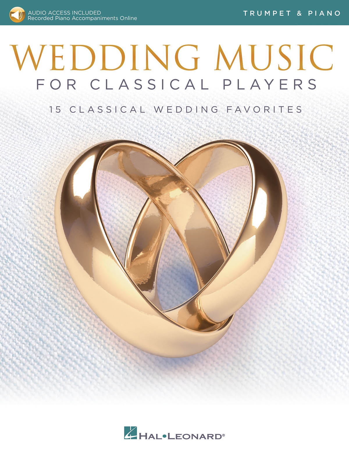 Wedding Music for Classical Players - Trumpet: Trumpet and Accomp.