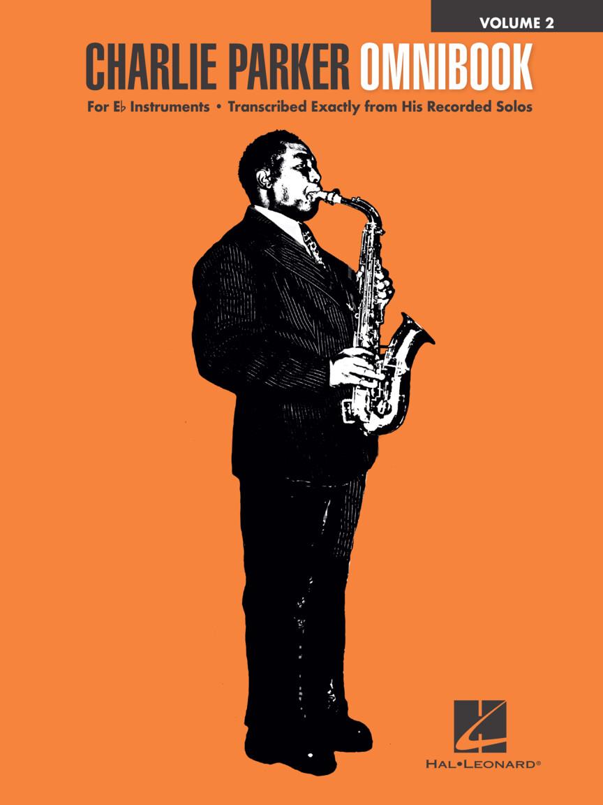 Charlie Parker: Charlie Parker Omnibook - Volume 2: E Flat Instrument: