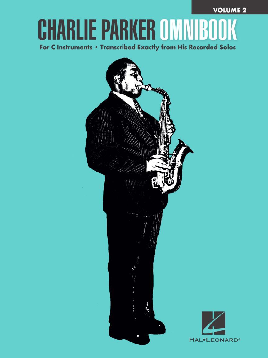 Charlie Parker: Charlie Parker Omnibook - Volume 2: C Instrument: Instrumental