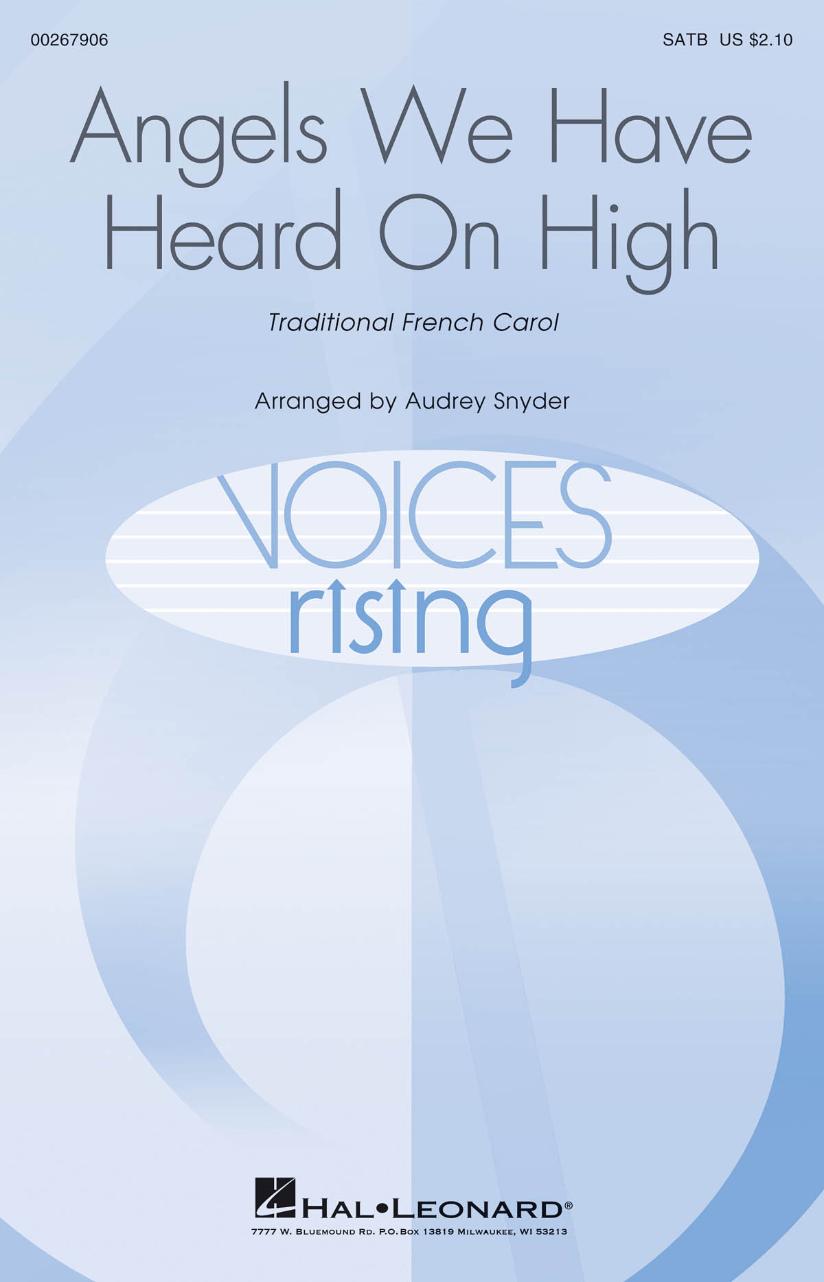 Audrey Snyder: Angels We Have Heard on High: Mixed Choir a Cappella: Vocal Score