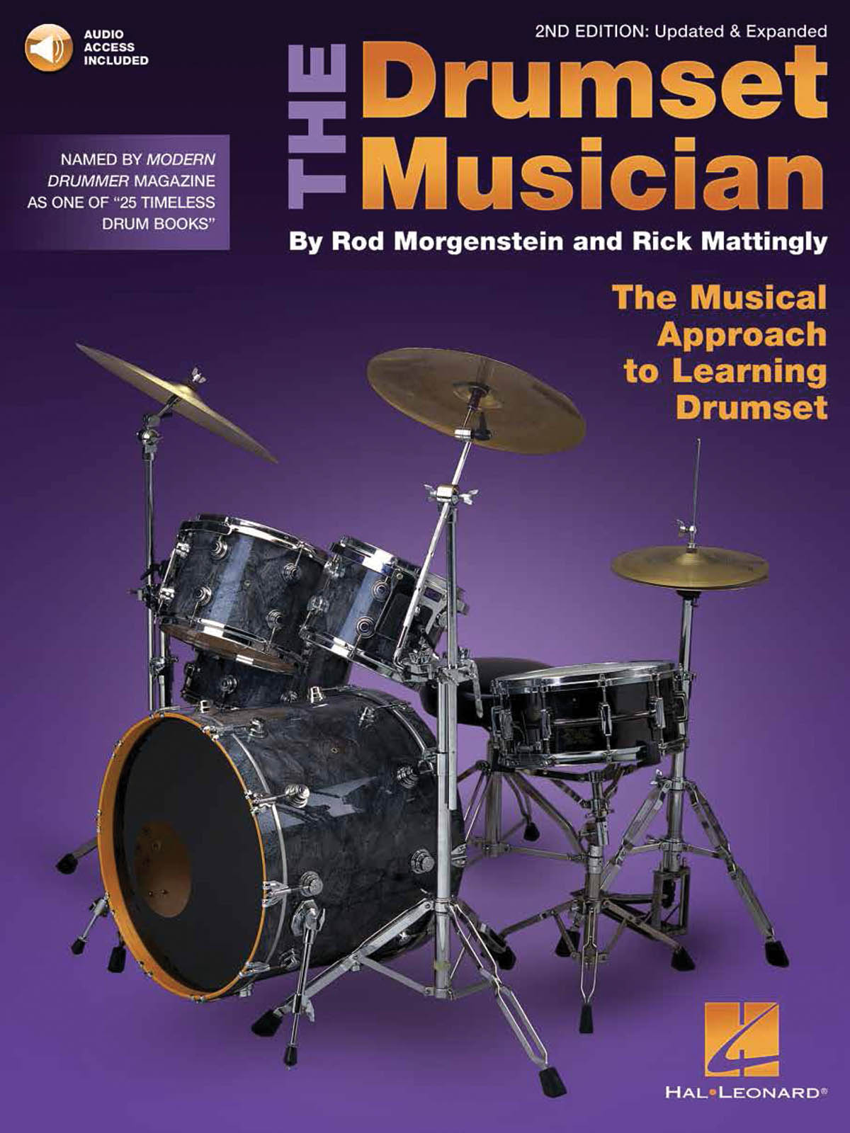 Rod Morgenstein Rick Mattingly: The Drumset Musician - 2nd Edition: Drums: